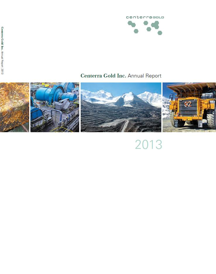 Centerra Gold Inc. Annual Report 2013