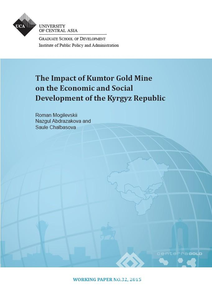 The Impact of Kumtor Gold Mine on the Economic and Social Development of the Kyrgyz Republic
